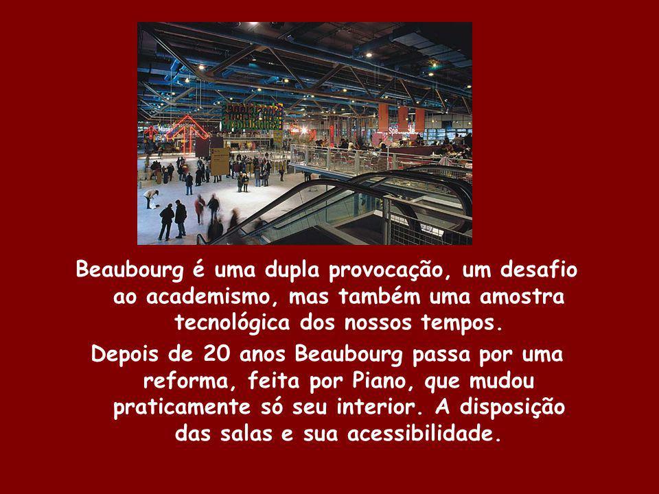 Beaubourg é uma dupla provocação, um desafio ao academismo, mas também uma amostra tecnológica dos nossos tempos. Depois de 20 anos Beaubourg passa po