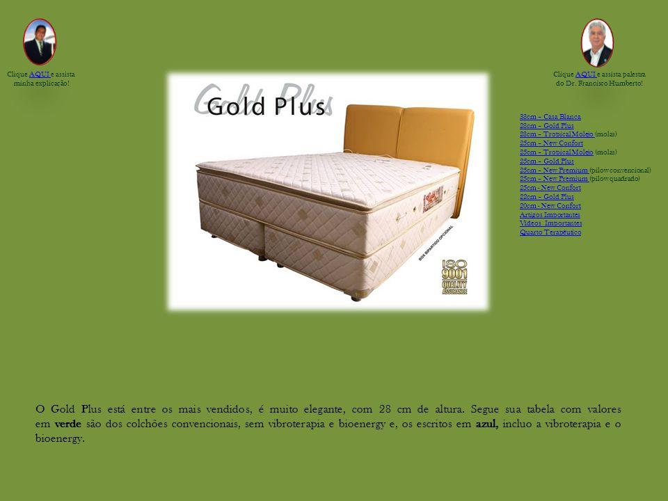 O Gold Plus está entre os mais vendidos, é muito elegante, com 28 cm de altura.