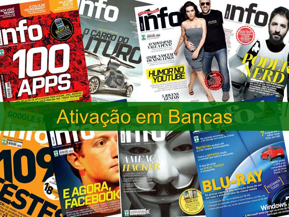 Objetivos Criar ação de ativação durante 2 meses para incrementar as vendas da revista Info nas bancas.