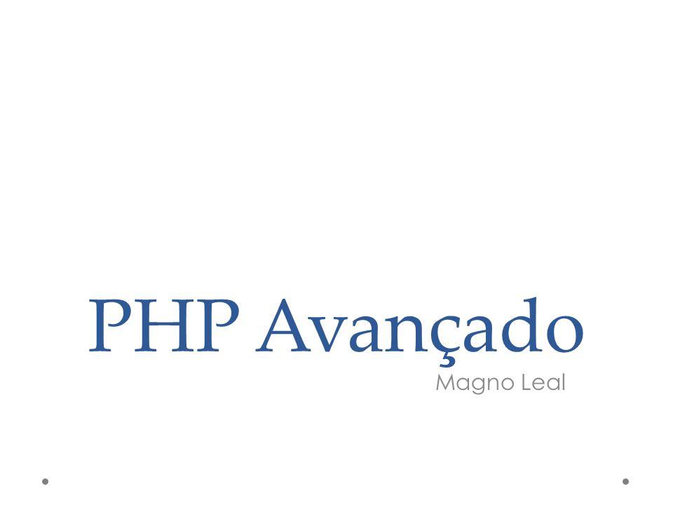 PHP Avançado Magno Leal