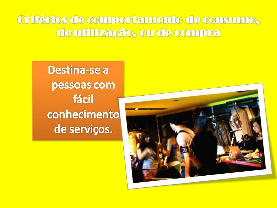 Critérios de atitude psicológica relativamente ao produto ou serviço