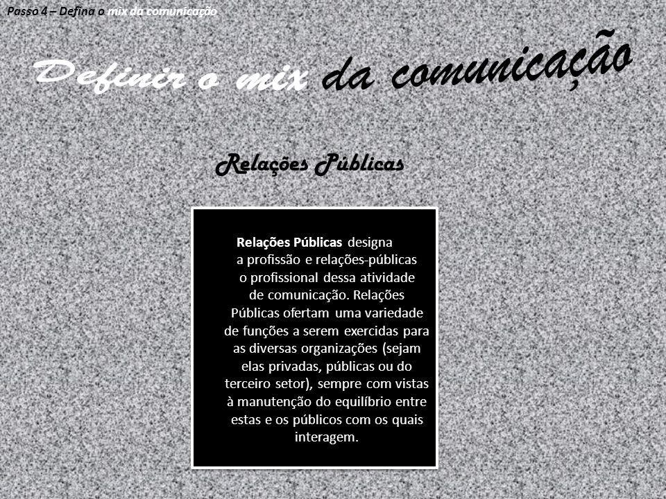 Relações Públicas designa a profissão e relações-públicas o profissional dessa atividade de comunicação. Relações Públicas ofertam uma variedade de fu