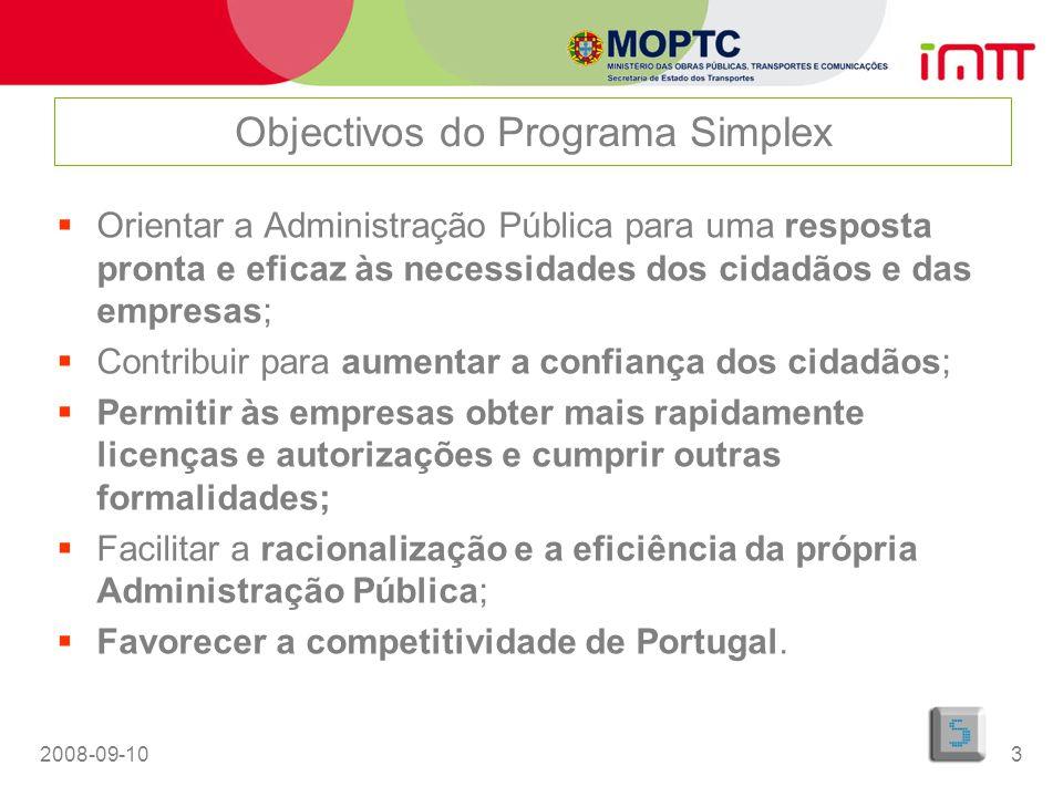 2008-09-103 Orientar a Administração Pública para uma resposta pronta e eficaz às necessidades dos cidadãos e das empresas; Contribuir para aumentar a