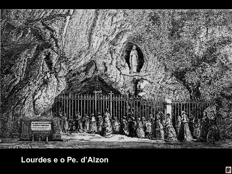 190 Lourdes e o Pe. dAlzon