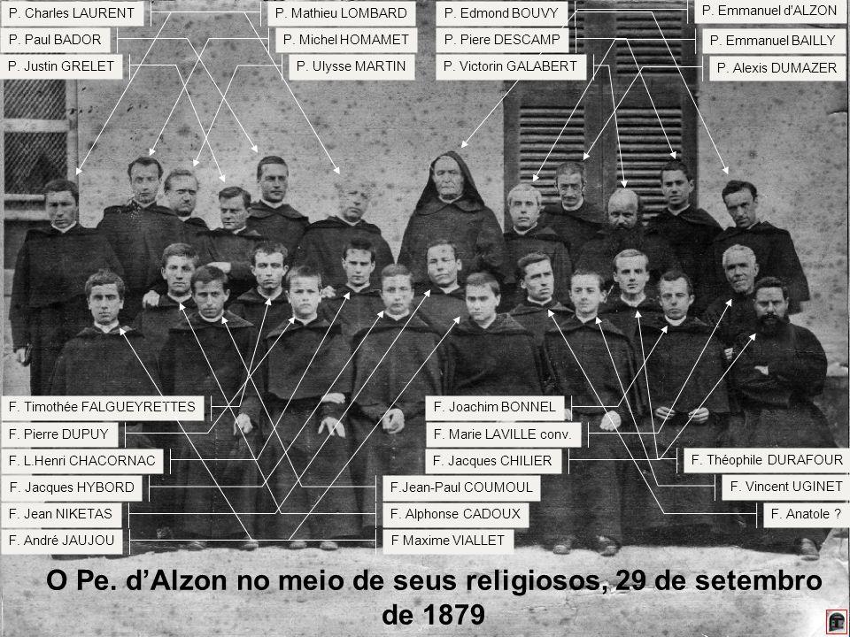 210 O Pe. dAlzon no meio de seus religiosos, 29 de setembro de 1879 P. Michel HOMAMETP. Paul BADOR P. Charles LAURENTP. Mathieu LOMBARD P. Justin GREL