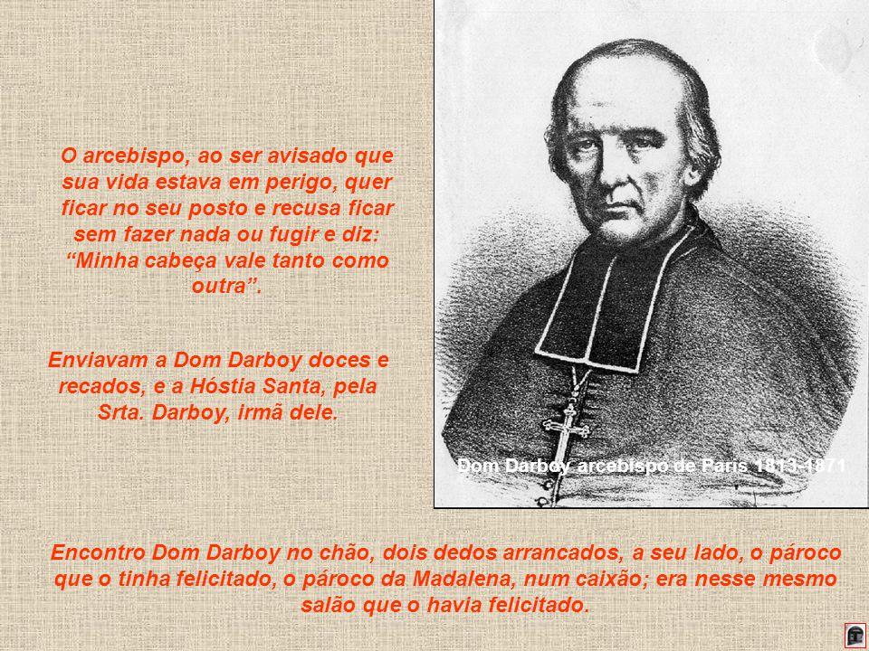 178 O arcebispo, ao ser avisado que sua vida estava em perigo, quer ficar no seu posto e recusa ficar sem fazer nada ou fugir e diz: Minha cabeça vale tanto como outra.
