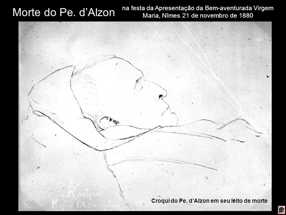 222 Morte do Pe. dAlzon na festa da Apresentação da Bem-aventurada Virgem Maria, Nîmes 21 de novembro de 1880 Croqui do Pe. dAlzon em seu leito de mor