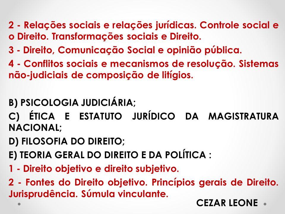2 - Relações sociais e relações jurídicas.Controle social e o Direito.