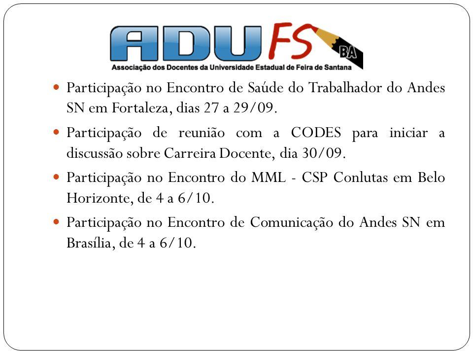 Participação no Encontro de Saúde do Trabalhador do Andes SN em Fortaleza, dias 27 a 29/09.