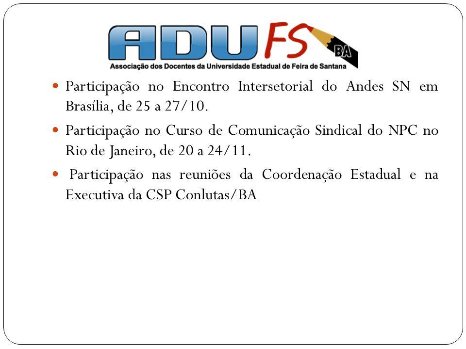 Participação no Encontro Intersetorial do Andes SN em Brasília, de 25 a 27/10.