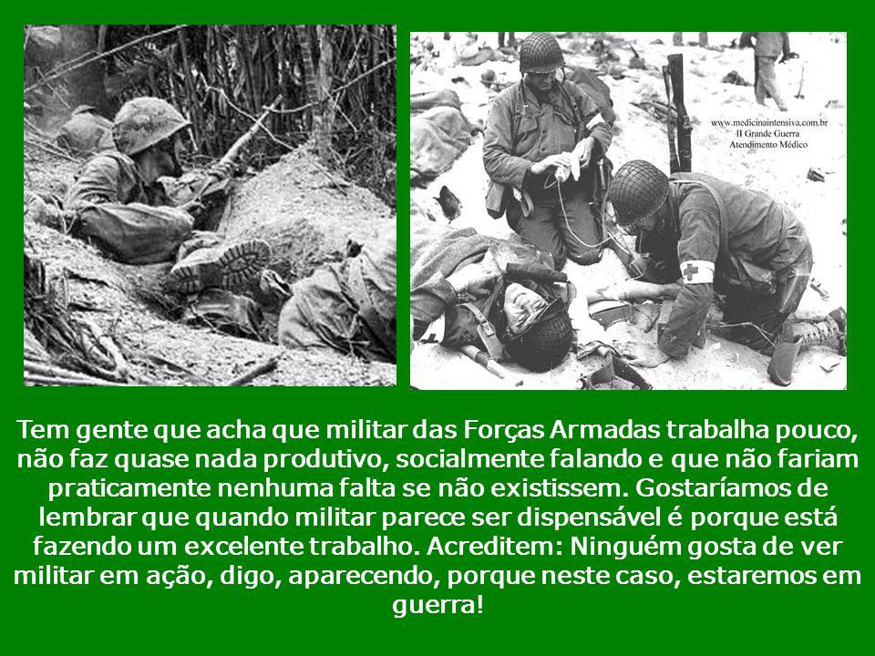 As Forças Armadas no Brasil desempenham um papel bem particular de ação social. São elas que levam alimentos e tratamento médico-odontológico às popul