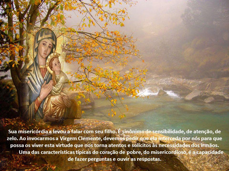 Maria é exemplo de misericórdia. Ela teve ouvidos para ouvir a proposta do anjo Gabriel. Teve espaço interior para acolher o Filho de Deus em seu úter