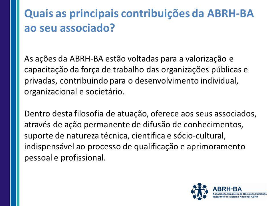 Quais as principais contribuições da ABRH-BA ao seu associado.