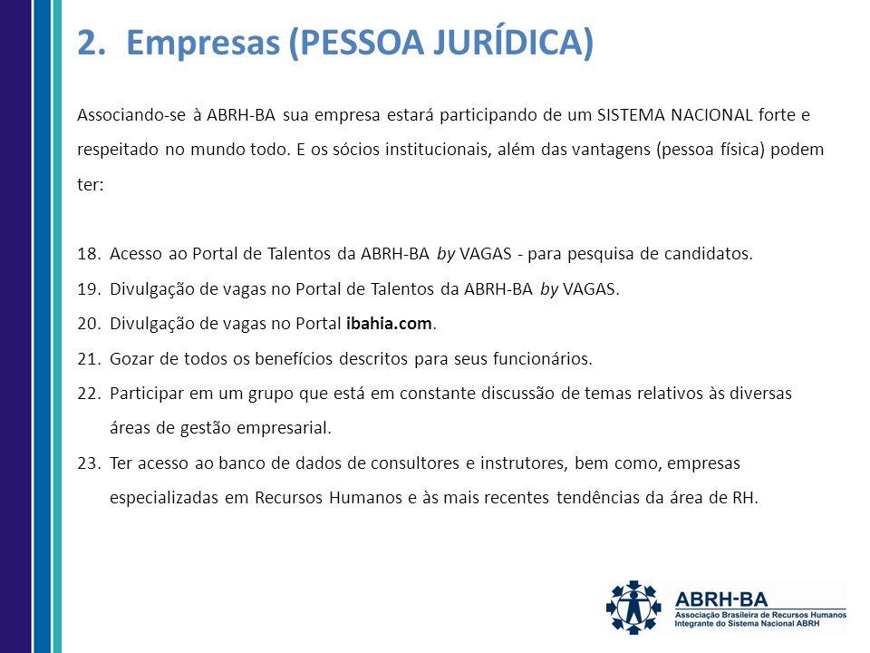 Associando-se à ABRH-BA sua empresa estará participando de um SISTEMA NACIONAL forte e respeitado no mundo todo.