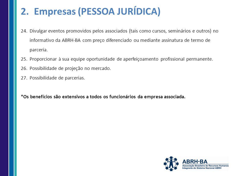 24.Divulgar eventos promovidos pelos associados (tais como cursos, seminários e outros) no informativo da ABRH-BA com preço diferenciado ou mediante assinatura de termo de parceria.