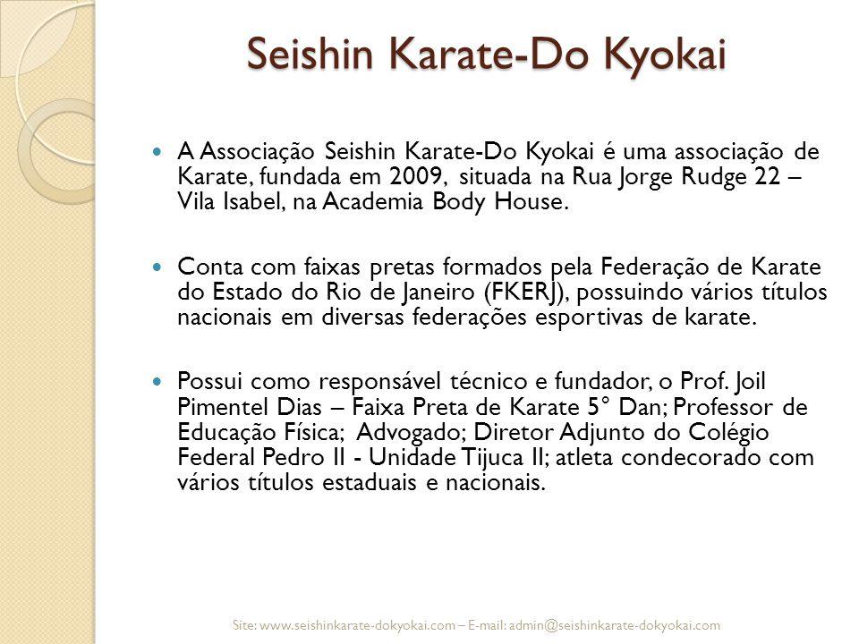 Seishin Karate-Do Kyokai A Associação Seishin Karate-Do Kyokai é uma associação de Karate, fundada em 2009, situada na Rua Jorge Rudge 22 – Vila Isabe