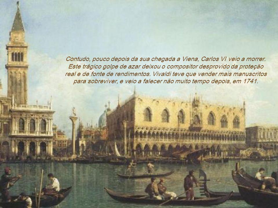 As razões da partida de Vivaldi para essa cidade deve-se a um provável convite de Carlos VI, que adorava suas composições (Vivaldi dedicou La Cetra ao