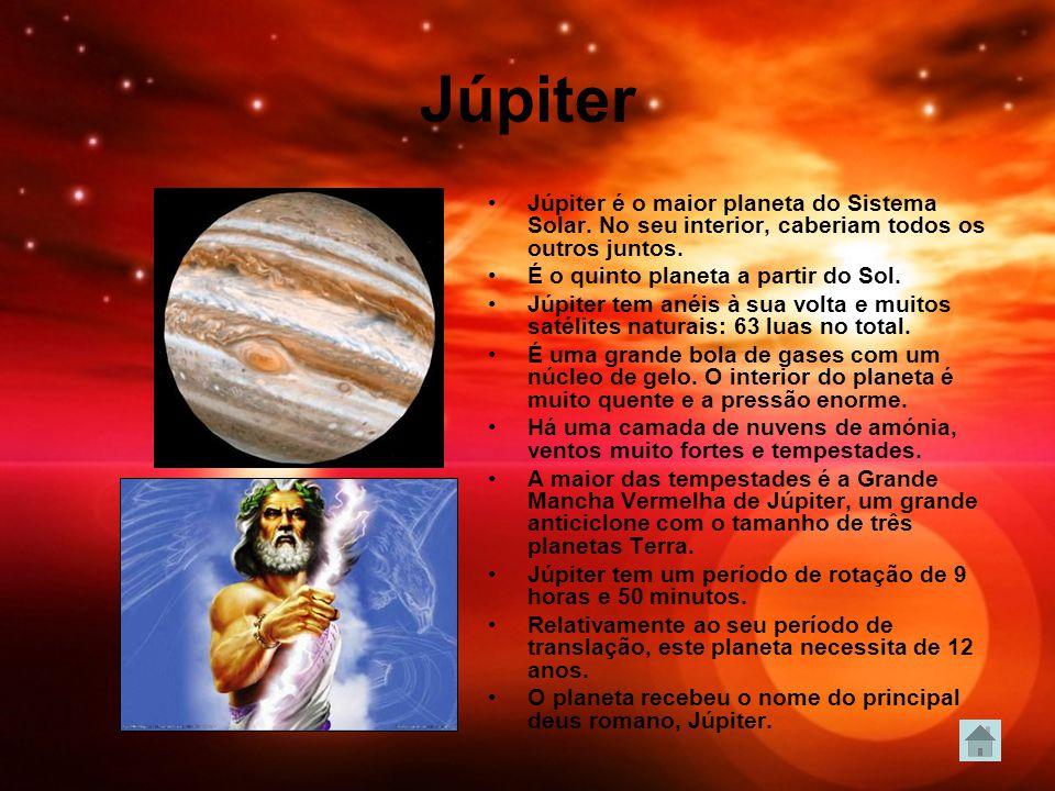 Júpiter Júpiter é o maior planeta do Sistema Solar. No seu interior, caberiam todos os outros juntos. É o quinto planeta a partir do Sol. Júpiter tem