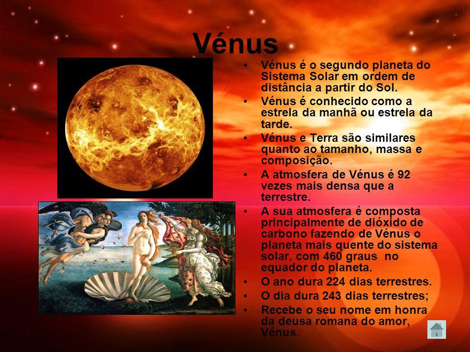 Vénus Vénus é o segundo planeta do Sistema Solar em ordem de distância a partir do Sol. Vénus é conhecido como a estrela da manhã ou estrela da tarde.