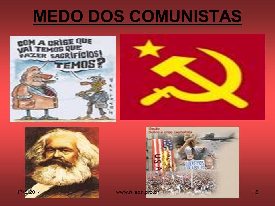 MEDO DOS COMUNISTAS 17/6/201418www.nilson.pro.br