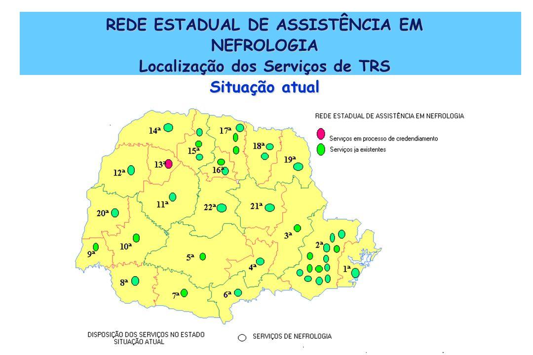 REDE ESTADUAL DE ASSISTÊNCIA EM NEFROLOGIA Localização dos Serviços de TRS Situação atual