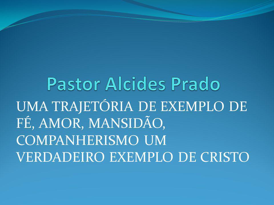 UMA TRAJETÓRIA DE EXEMPLO DE FÉ, AMOR, MANSIDÃO, COMPANHERISMO UM VERDADEIRO EXEMPLO DE CRISTO