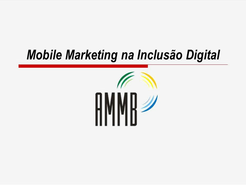 Mobile Marketing na Inclusão Digital
