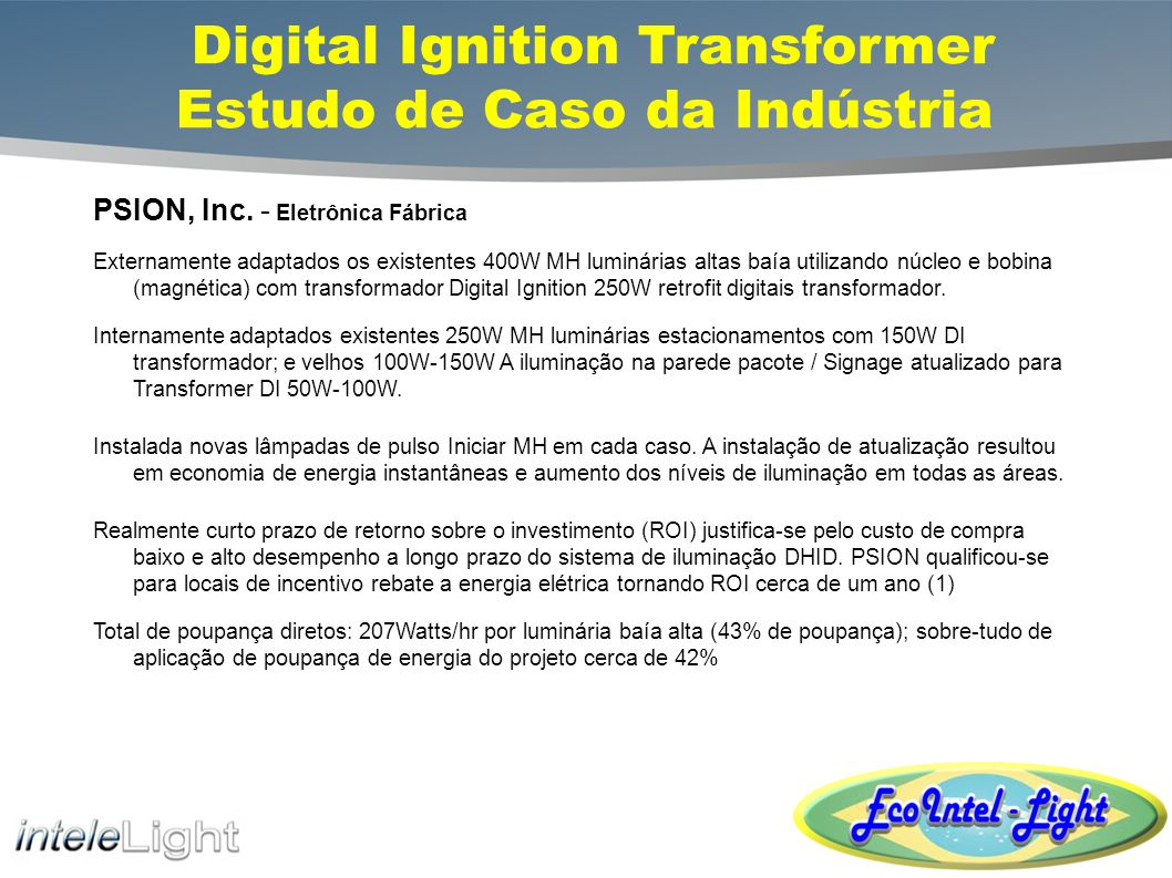 Digital Ignition Transformer Estudo de Caso da Indústria PSION, Inc.