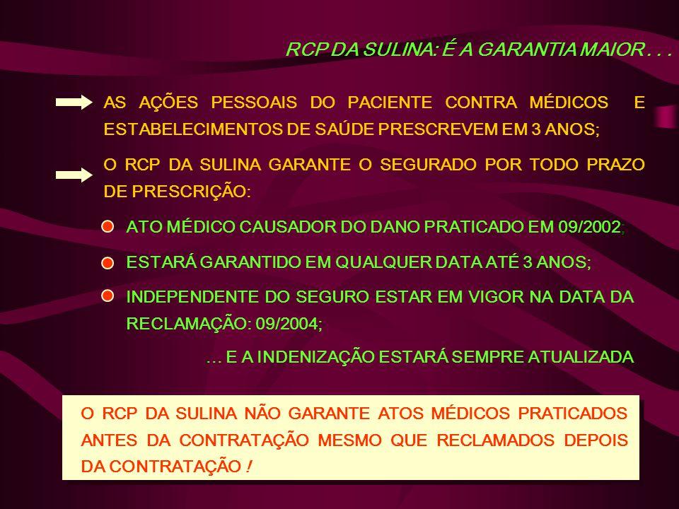 RCP DA SULINA: É A GARANTIA MAIOR...