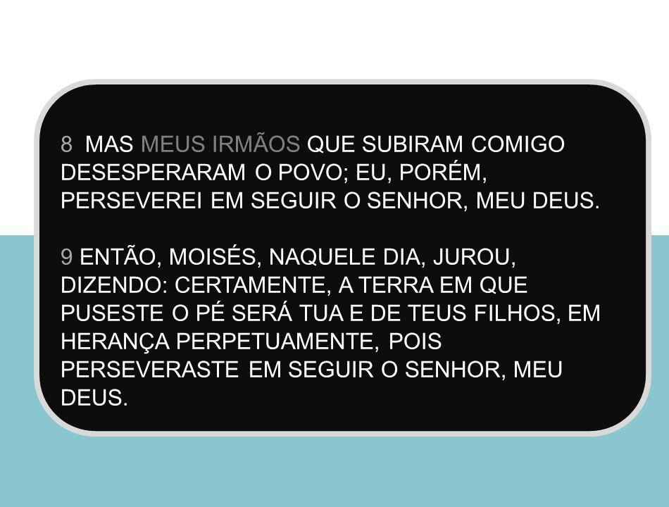 CONCLUSÃO VIDA LONGA E SAUDÁVEL DE CALEB A MORTE DE CALEBE O VALENTE DE JESURUM