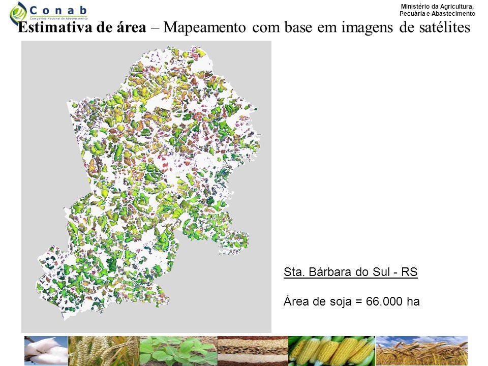 Ministério da Agricultura, Pecuária e Abastecimento Estimativa de área – Mapeamento com base em imagens de satélites Sta.