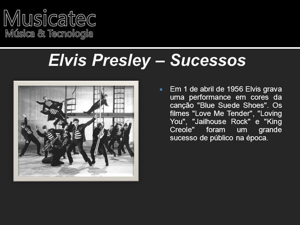 Em 1 de abril de 1956 Elvis grava uma performance em cores da canção