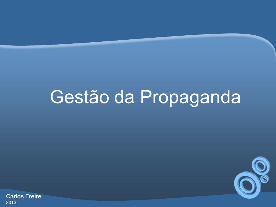 Gestão da Propaganda Carlos Freire 2013 Micro Seminário Futuro que eu quero no futuro que me espera Capítulo 4 – Abri minha agência, e agora.