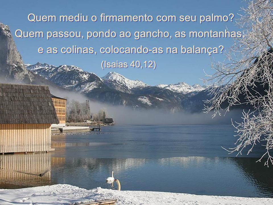 Entrai por Suas portas dando graças e em Seus átrios com hinos de louvor; glorificai-O, Seu nome bendizei! (Salmo 99,4) Entrai por Suas portas dando g