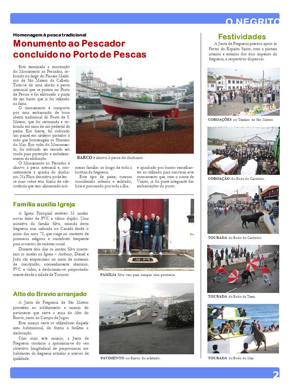 A autarquia deu início ao projecto de mapeamento dos idosos que vivem sozi- nhos em São Mateus da Calheta, no âmbito do pro- grama OTLJ 2012 – Jovens Solidários, a decorrer no mês de Julho.