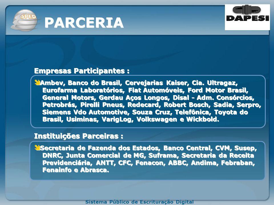 Sistema Público de Escrituração Digital Redução do Custo Brasil; Aperfeiçoamento do combate à sonegação; Preservação do meio ambiente pela redução do consumo de papel.