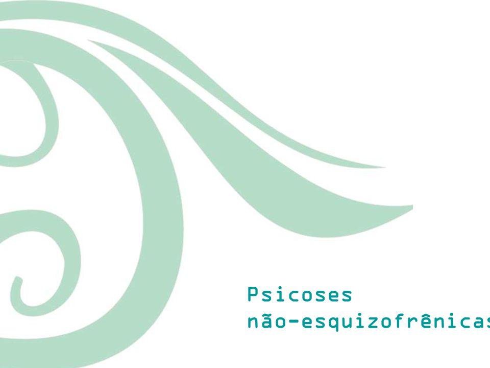 Psicoses não-esquizofrênicas