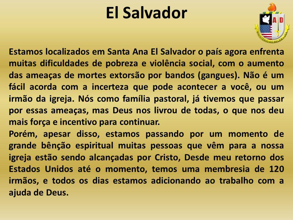 Estamos localizados em Santa Ana El Salvador o país agora enfrenta muitas dificuldades de pobreza e violência social, com o aumento das ameaças de mor