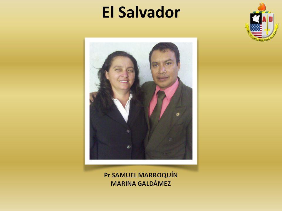 Pr SAMUEL MARROQUÍN MARINA GALDÁMEZ El Salvador