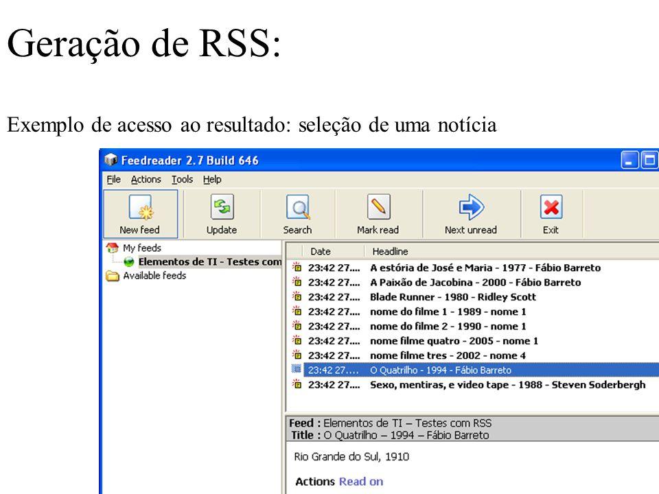 Geração de RSS: Exemplo de acesso ao resultado: seleção de uma notícia