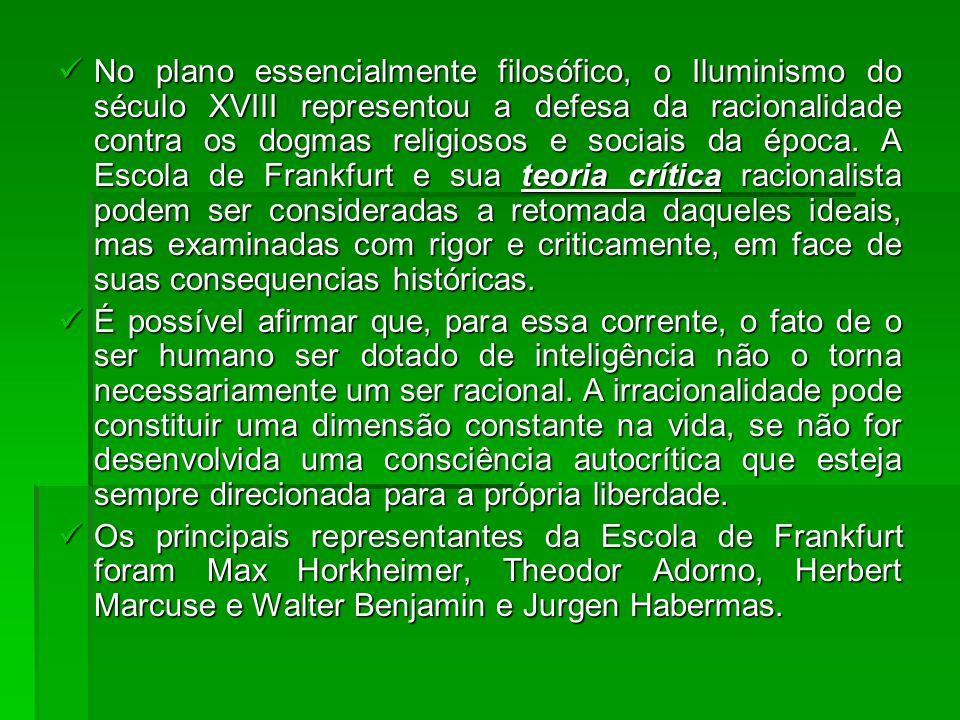 No plano essencialmente filosófico, o Iluminismo do século XVIII representou a defesa da racionalidade contra os dogmas religiosos e sociais da época.