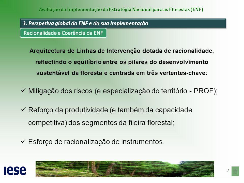 8 Avaliação da Implementação da Estratégia Nacional para as Florestas (ENF) Campo de objetivos da 1ª Linha de Intervenção Redução da área ardida para valores médios anuais inferiores a 100 mil hectares em 2012 (média 2006 - 2012: 77.475 ha) ; Mobilização de recursos de financiamento no actual período de programação (via Medida 2.3 do ProDeR e FFP); Articulação dos instrumentos para a gestão de combustível - importante contributo para a melhoria das práticas de gestão ativa dos espaços florestais.