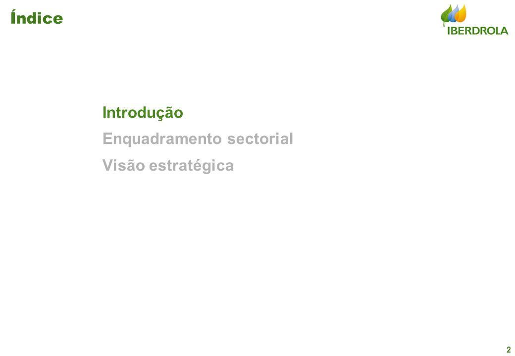 2 Índice Introdução Enquadramento sectorial Visão estratégica