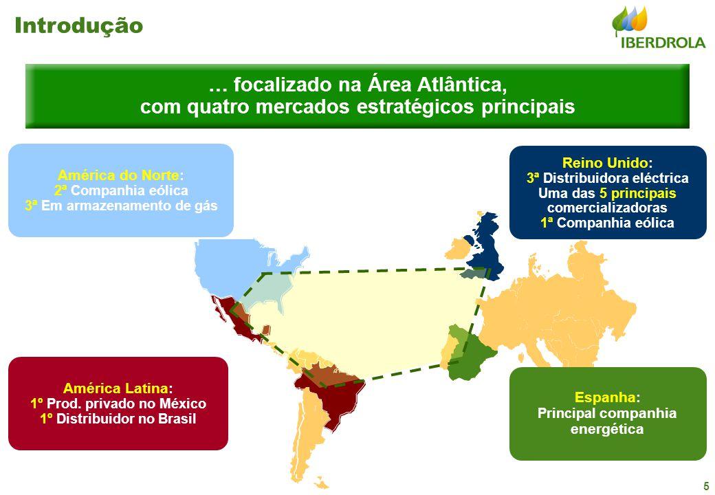 5 … focalizado na Área Atlântica, com quatro mercados estratégicos principais América do Norte: 2ª Companhia eólica 3ª Em armazenamento de gás América Latina: 1º Prod.