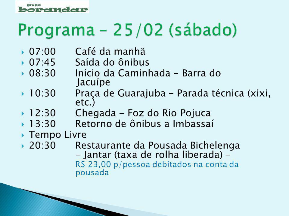07:00Café da manhã 07:45Saída do ônibus 08:30 Início da Caminhada - Barra do Jacuípe 10:30Praça de Guarajuba - Parada técnica (xixi, etc.) 12:30 Chega