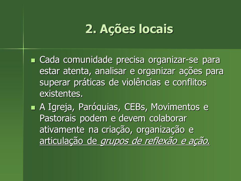 1. Luta e ações contra as causas gerais da insegurança: Centralização econômico-financeira Centralização econômico-financeira Injustiça social Injusti