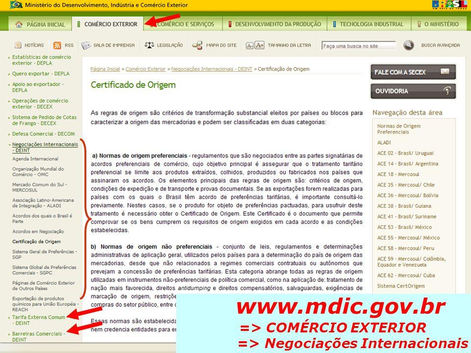 www.mdic.gov.br => COMÉRCIO EXTERIOR => Negociações Internacionais