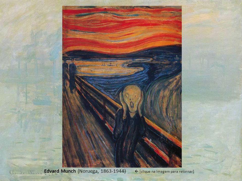 Edvard Munch (Noruega, 1863-1944) [clique na imagem para retornar]
