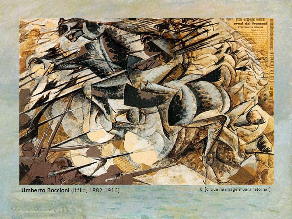 Umberto Boccioni (Itália, 1882-1916) [clique na imagem para retornar]