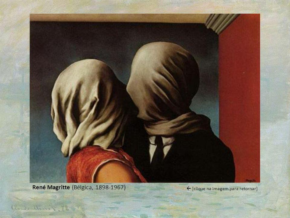 René Magritte (Bélgica, 1898-1967) [clique na imagem para retornar]